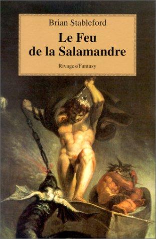 9782743603816: Le feu de la salamandre (French Edition)