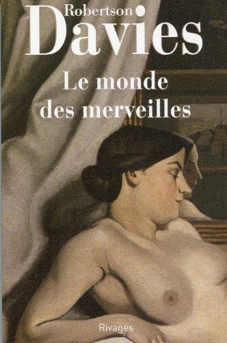 9782743605216: Le Monde des merveilles