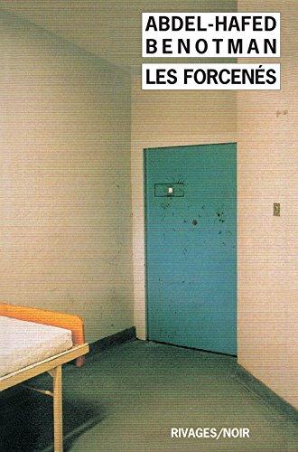 9782743606190: Les Forcenés