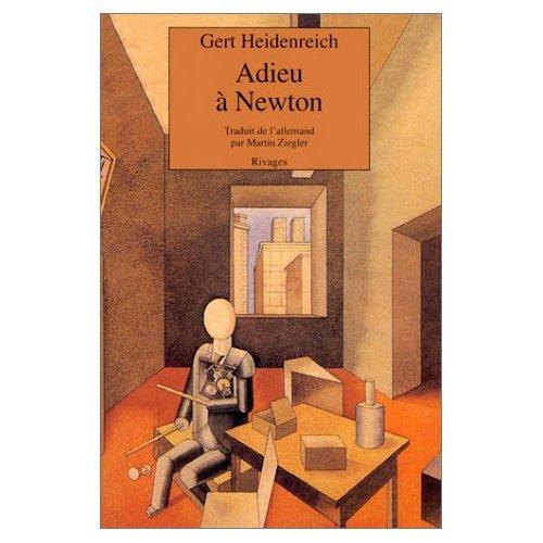 ADIEU A NEWTON: Gert HEIDENREICH