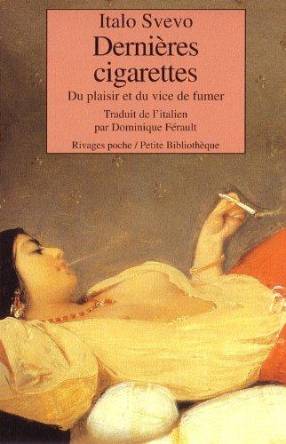 Dernières cigarettes_1_ere_ed (fermeture et bascule vers 9782743639976): Svevo, Italo