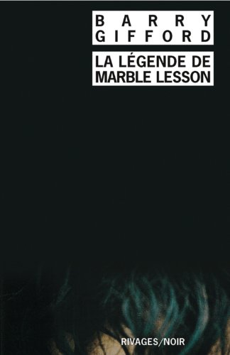 La légende de marble lesson (nø387) (274360767X) by Barry Gifford
