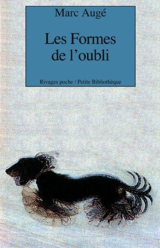 9782743607722: Les formes de l'oubli (French Edition)