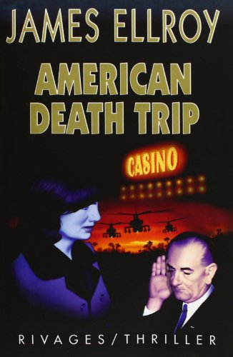 American Death Trip (French Language Edition): Ellroy, James