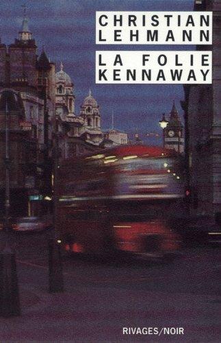9782743608354: La Folie Kennaway