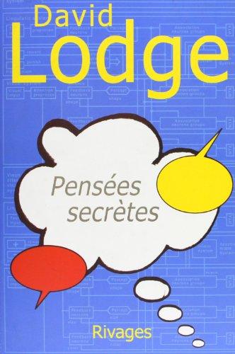 Pensées secrètes (French Edition): Lodge, David
