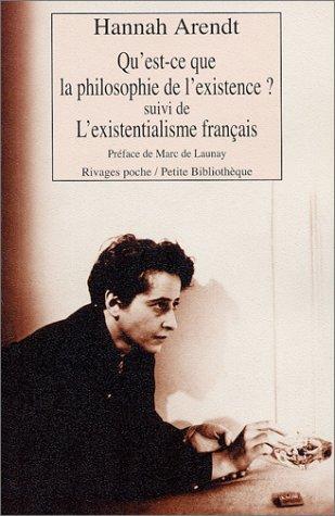 QU'EST-CE QUE LA PHILOSOPHIE DE L'EXISTENCE - L'EXISTENTIALISME FRANÇAIS: ...