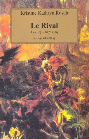 9782743610999: Les Fey Tome 5 : Le Rival