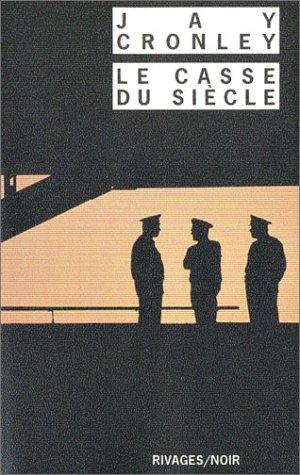9782743611026: Le Casse du siècle
