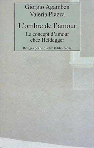 9782743611330: L'Ombre de l'amour : Le Concept de l'amour chez Heidegger
