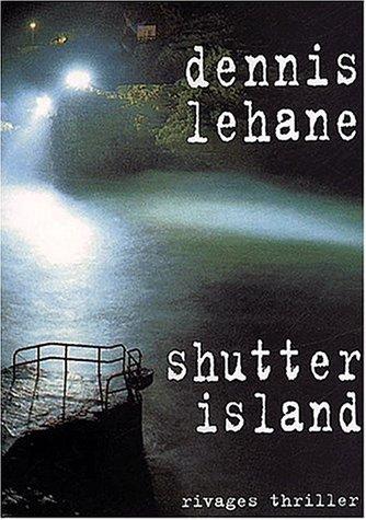 SHUTTER ISLAND: LEHANE DENNIS
