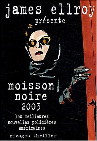 9782743611774: Moisson noire 2003