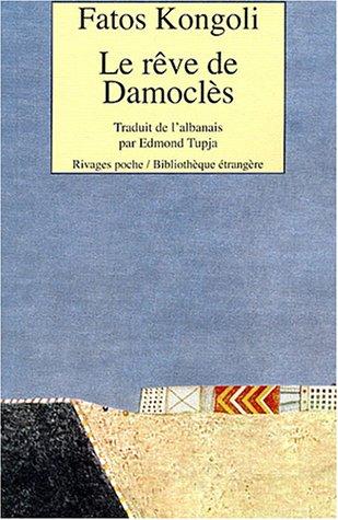 le reve de damocles (2743611820) by Fatos Kongoli