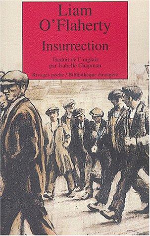 Insurrection (Rivages poche bibliothèque étrangère) (French Edition): O'flaherty, Liam