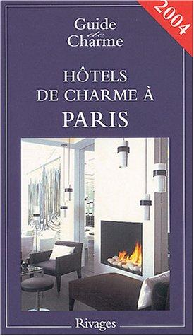 9782743612337: Guide des hôtels de Paris 2004