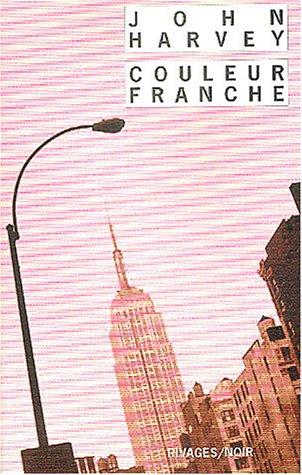 COULEUR FRANCHE: HARVEY JOHN