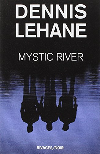 9782743612818: Mystic River (French Edition)