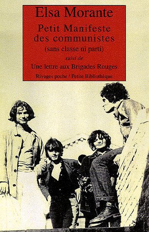 9782743614058: Petit Manifeste des communistes (sans classe ni parti) : Suivi de Lettre aux Brigades Rouges