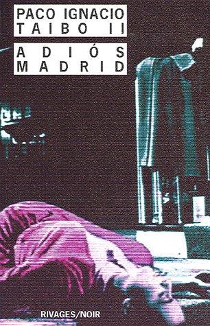 9782743614126: Adios Madrid (French Edition)