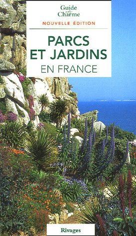 9782743614157: Parcs et jardins en France