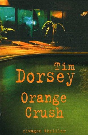 orange crush: Tim Dorsey