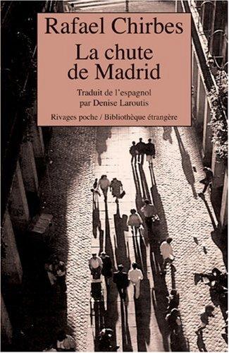 CHUTE DE MADRID (LA): CHIRBES RAFAEL