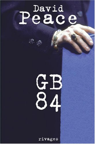 GB 84 (French Edition): David Peace