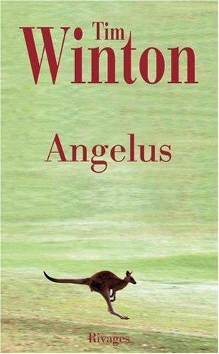 Angelus (French Edition): Tim Winton