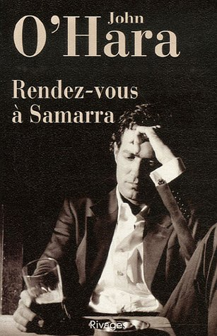 Rendez-vous à Samarra (French Edition) (9782743616359) by John O'Hara