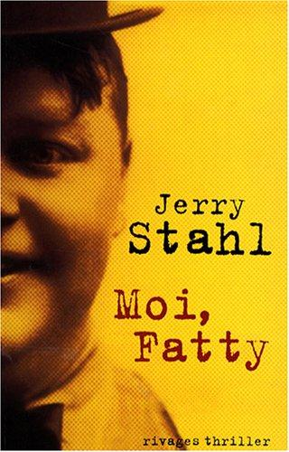 9782743617332: Moi, Fatty
