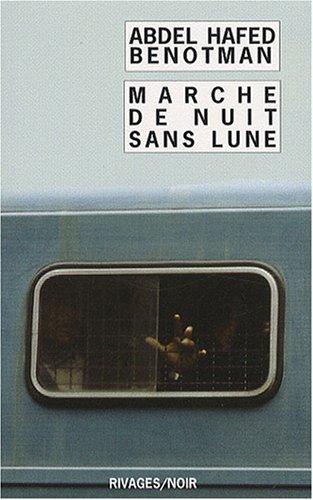 9782743617721: Marche de nuit sans lune (French Edition)