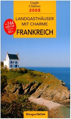 9782743617790: Landgasth�user mit Charme in Frankreich 2008 [Perfect Paperback] by Unknown.