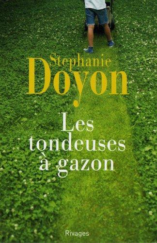 TONDEUSES À GAZON (LES): DOYON STEPHANIE