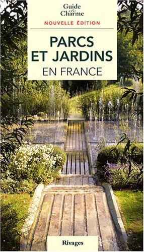 9782743618186: Parcs et jardins en France