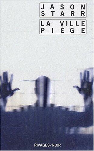 9782743618407: La Ville Piège