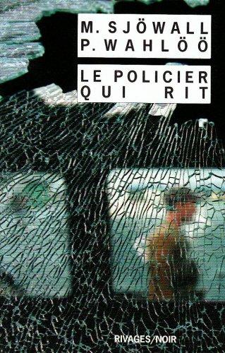 9782743618896: Le policier qui rit : Le roman d'un crime