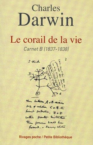 CORAIL DE LA VIE -LE-: DARWIN CHARLES