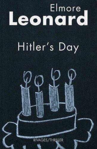 HITLER S DAY: LEONARD ELMORE