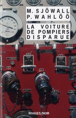 9782743619565: La Voiture de pompiers disparue : Le roman d'un crime