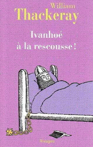 9782743619732: Ivanhoé à la rescousse ! (French Edition)