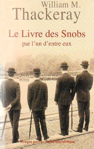 9782743619763: Le Livre des Snobs : Par l'un d'entre eux