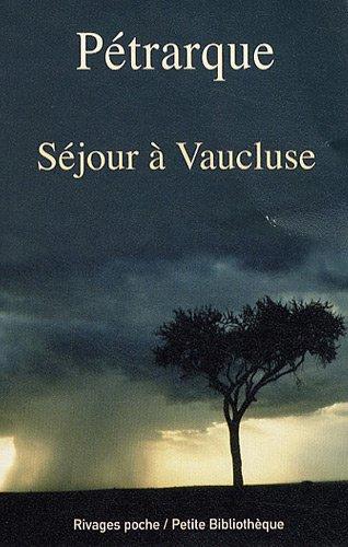 Sà jour à Vaucluse [Jun 03, 2009] Pà trarque; Stierle, Karlheinz and Lazam, ...