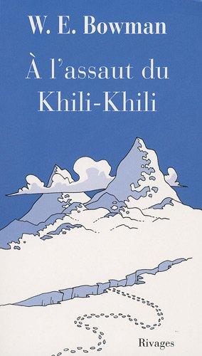 A l'assaut du Khili-Khili (Série humoristique): Bowman, W-E