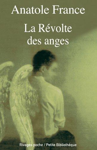 9782743620806: La Révolte des anges (PR.RI.PF.PHILO.)