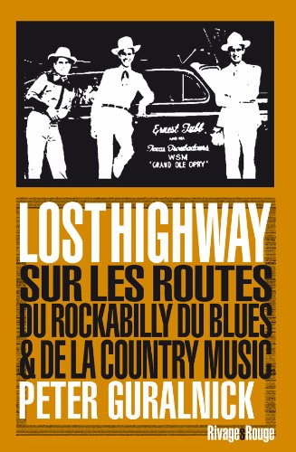 Lost Highway (French Edition): Peter Guralnick