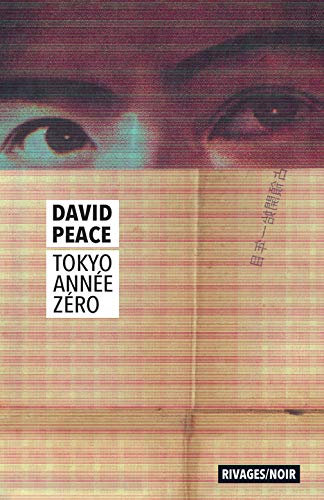 TOKYO ANNEE ZERO: PEACE DAVID