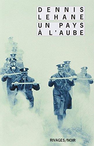 PAYS A L AUBE -UN-: LEHANE DENNIS
