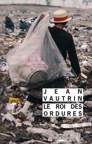 9782743621322: Le roi des ordures