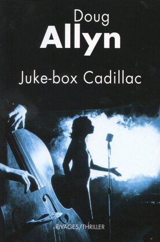 Juke-box Cadillac (French Edition): Doug Allyn