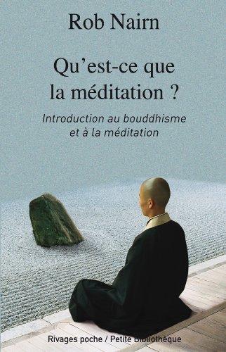 9782743622053: Qu'est-ce que la méditation ? (French Edition)